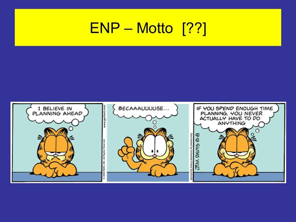 ENP – Motto [ ]